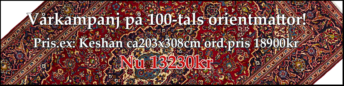 Vårkampanj Orient Keshan 203x308cm
