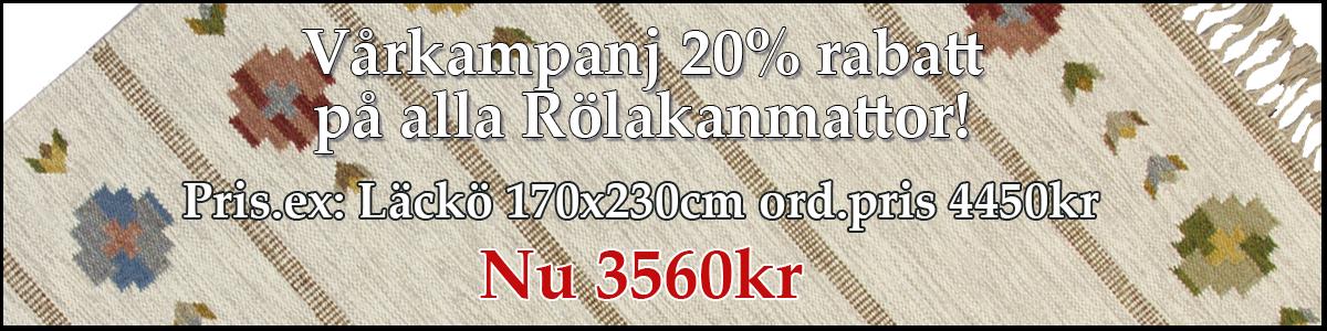 Vårkampanj Rölakan 20% rabatt Läckö 170x230cm